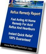 Acid Reflux Remedy Report + FREE Bonus Reports, 100% Guarantee